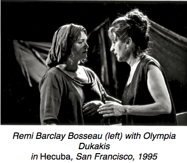 Hecuba with Olympia Dukakis and Remi Bosseau